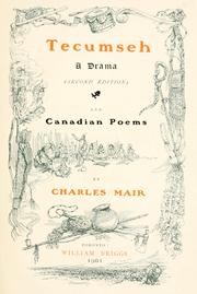 Cover of: Tecumseh, A Drama and Canadian Poems