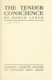 Cover of: The tender conscience | Bohun Lynch