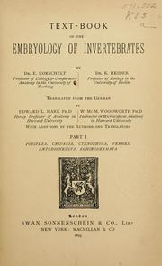 Cover of: Text-book of the embryology of invertebrates | E. Korschelt