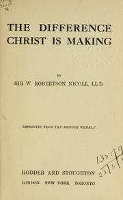 Cover of: The difference Christ is making