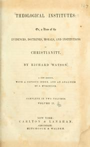 Cover of: Theological institutes | Richard Watson
