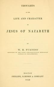 Cover of: Thoughts on the Life and Character of Jesus of Nazareth | Furness, William Henry
