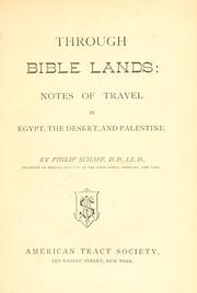 Cover of: Through Bible lands: notes of travel in Egypt, the desert, and Palestine