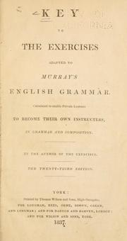 Cover of: Key to the Exercises adapted to Murray's English grammar