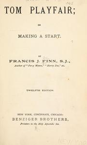 Cover of: Tom Playfair: or, Making a start.