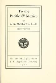 Cover of: To the Pacific & Mexico
