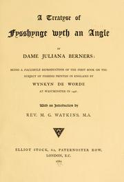 Cover of: treatyse of fysshynge wyth an angle. | Juliana Berners