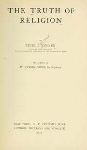 Cover of: The truth of religion: by Rudolf Eucken... : translated by W. Tudor Jones....