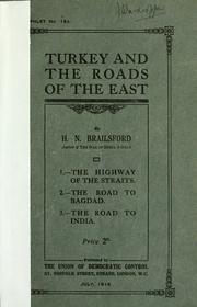 Cover of: Turkey and the roads of the East