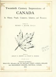 Cover of: Twentieth century impressions of Canada: its history, people, commerce, industries, and resources.