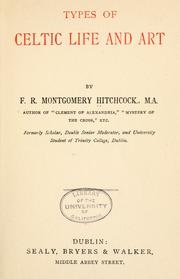 Types of Celtic life and art by F. R. Montgomery Hitchcock