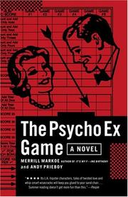 The Psycho Ex Game by Merrill Markoe, Andy Prieboy