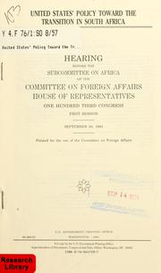 United States' policy toward the transition in South Africa by United States. Congress. House. Committee on Foreign Affairs. Subcommittee on Africa.