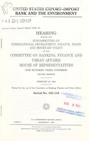Cover of: United States Export-Import Bank and the environment