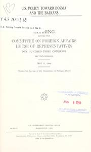 Cover of: U.S. policy toward Bosnia and the Balkans