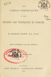 The various contrivances by which orchids are fertilised by insects by Charles Darwin