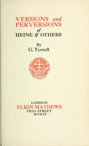 Cover of: Versions and perversions of Heine and others. | G. Tyrrell