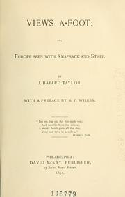 Cover of: Views a-foot, or, Europe seen with knapsack and staff