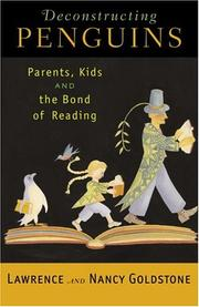 Cover of: Deconstructing penguins: parents, kids, and the bond of reading