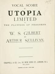 Cover of: Vocal score of Utopia limited | Sir Arthur Sullivan