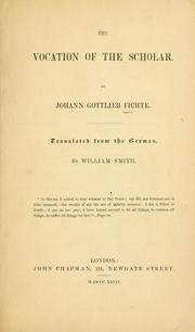 Cover of: The vocation of the scholar. by Johann Gottlieb Fichte