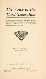 Cover of: voice of the third generation | Henry Peck Fry