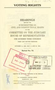 Cover of: Voting rights | United States. Congress. House. Committee on the Judiciary. Subcommittee on Civil and Constitutional Rights.
