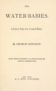 Cover of: The water-babies: a fairy tale for a land-baby
