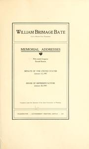 Cover of: William Brimage Bate (late a senator from Tennessee) Memorial addresses. | United States. 59th Congress, 2d session