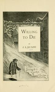 Cover of: Willing to die. | Joseph Sheridan Le Fanu