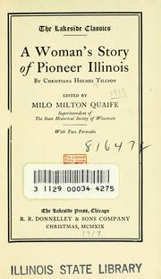 Cover of: A woman's story of pioneer Illinois | Tillson, Christiana Holmes