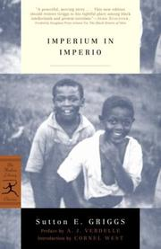 Cover of: Imperium in imperio / Sutton E. Griggs ; preface by A.J. Verdelle ; introduction by Cornel West. | Sutton Elbert Griggs