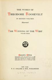 Cover of: The works of Theodore Roosevelt