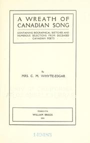 Cover of: A wreath of Canadian song | Whyte-Edgar,  C. M. Mrs.