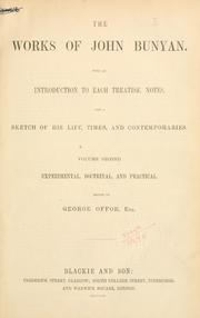 Cover of: Works: With an introd. to each treatise, notes and a sketch of his life, times, and contemporaries.  Edited by George Offor.