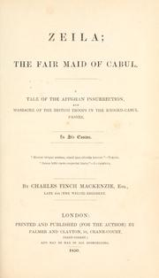 Cover of: Zeila, the fair maid of Cabul. | Charles Finch Mackenzie