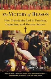 Cover of: The Victory of Reason: How Christianity Led to Freedom, Capitalism, and Western Success