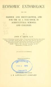 Cover of: Economic entomology for the farmer and the fruit grower, and for use as a text-book in agricultural schools and colleges