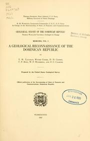 Cover of: A geological reconnaissance of the Dominican republic | Thomas Wayland Vaughan