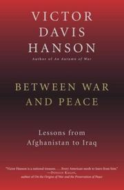 Cover of: Between war and peace: lessons from Afghanistan to Iraq