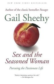 Cover of: Sex and the Seasoned Woman | Gail Sheehy