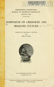 Cover of: Symposium on Cherokee and Iroquois Culture | Symposium on Cherokee and Iroquois Culture (1958 Washington, D.C.)