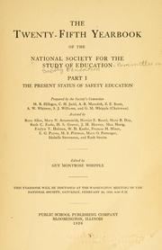 Cover of: present status of safety education. | National Society for the Study of Education. Committee on Safety Education.