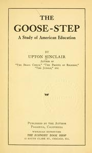 Cover of: The goose-step: a study of American education