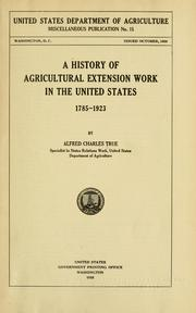 A history of agricultural extension work in the United States, 1785-1923 by Alfred Charles True