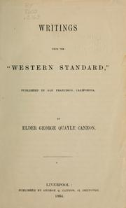 Cover of: Writings from the Western standard published in San Francisco, California | George Q. Cannon