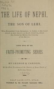 Cover of: The life of Nephi, the son of Lehi | George Q. Cannon