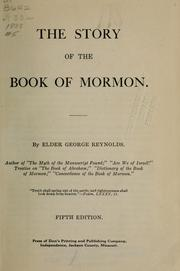 Cover of: story of the Book of Mormon. | Reynolds, George