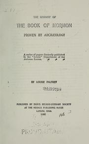 The divinity of the Book of Mormon proven by archaeology by Louise Palfrey