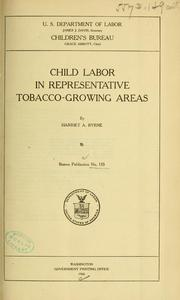 Cover of: Child labor in representative tobacco-growing areas